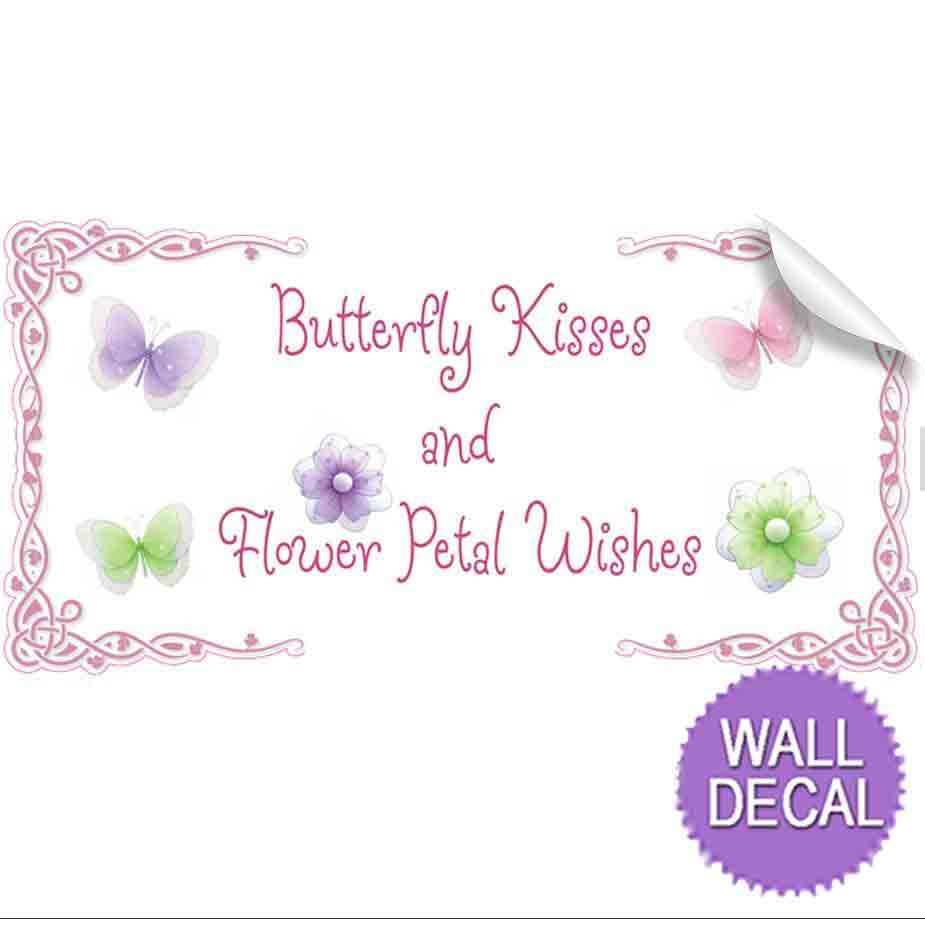 butterfly kisses flower wishes quote wall removable vinyl stickers vinyl wall saying quote stickers for kids rooms